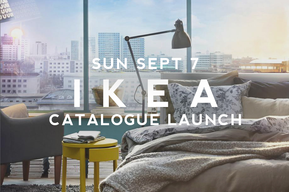IKEA Catalogue Launch Sunday 7th September   Password: Provided on the day   - all lowercase-