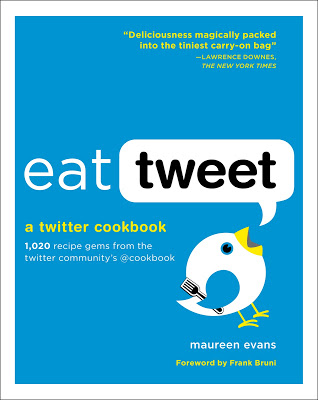 9+COOKBOOK+Eat+Tweet+by+Maureen+Evans.jpg