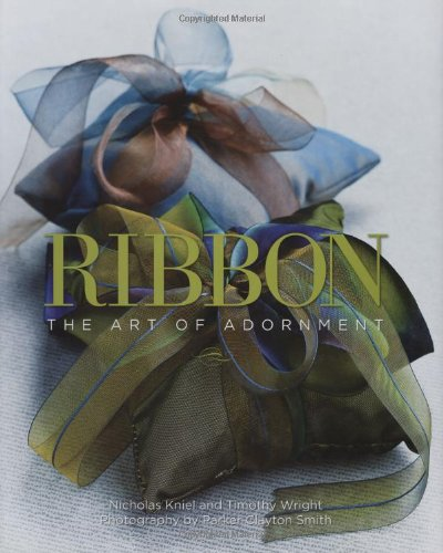 BOOK+Ribbon+The+Art+of+Adornment+by+Nicholad+Kniel+and+Timothy+Wright.jpg
