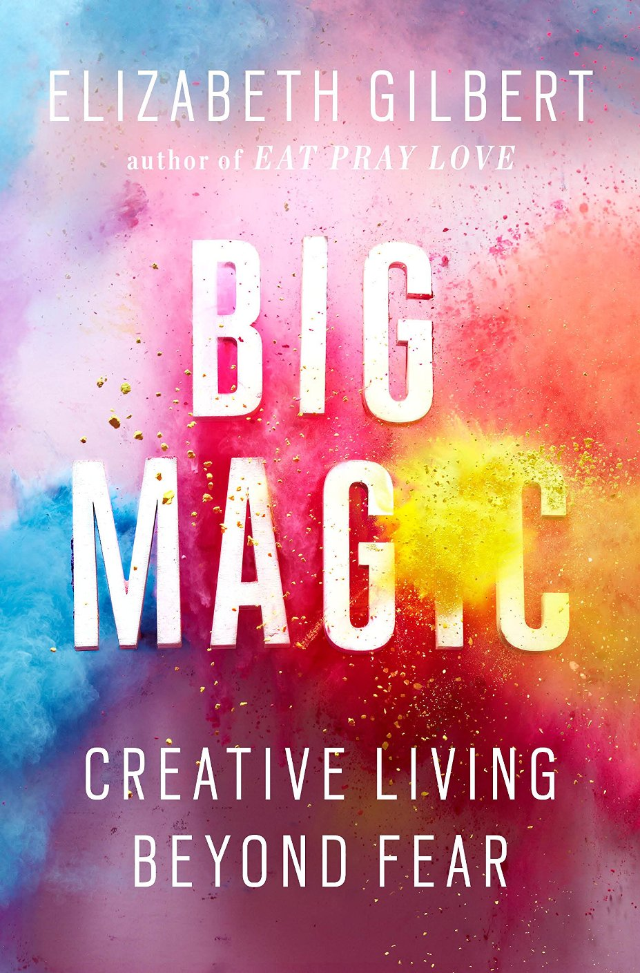 Big Magic by Elizabeth Gilbert book cover