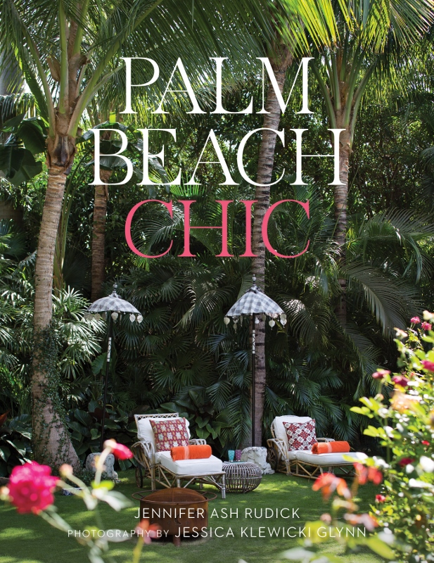 Palm Beach Chic by Jennifer Ash Rudick cover