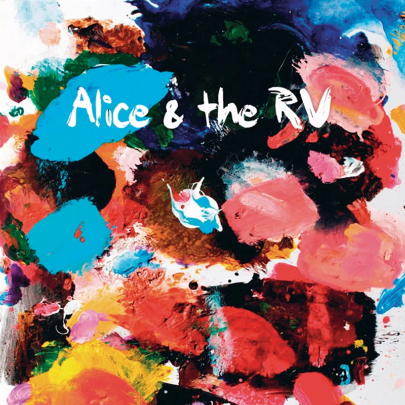 Alice & the RV - Alice & the RV