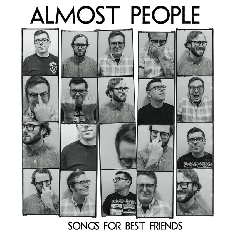 Almost People - Songs For Best Friends