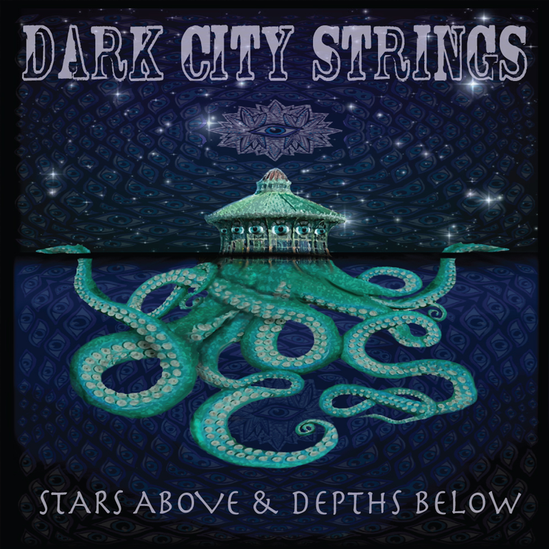 Dark City Strings - Stars Above & Depths Below