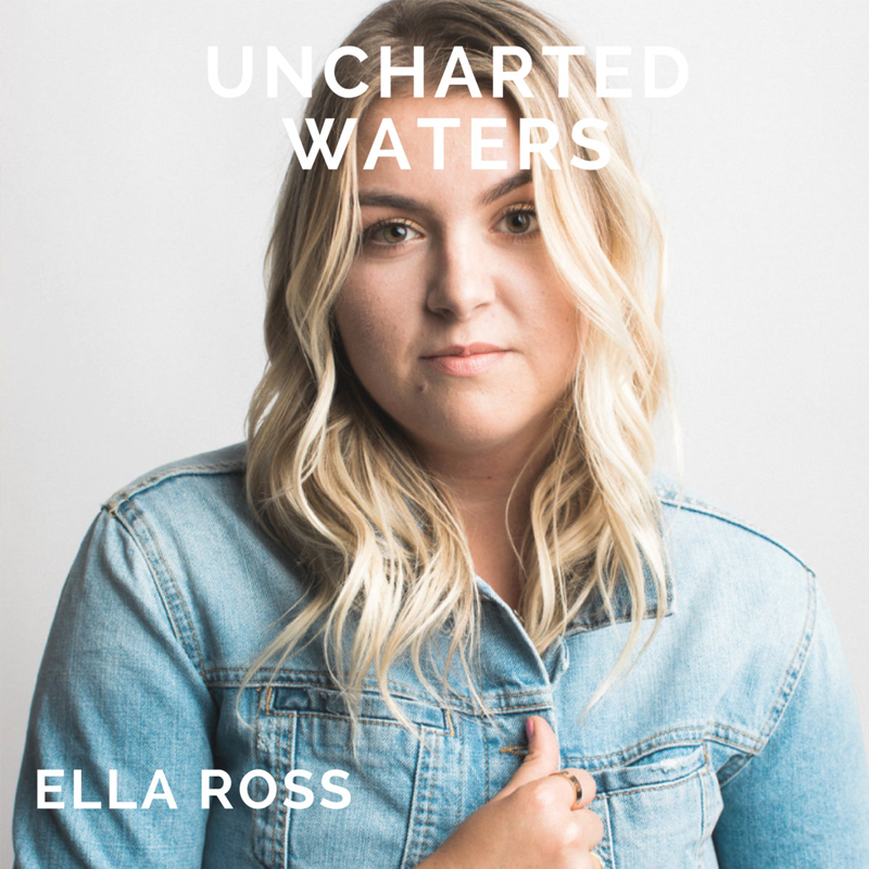 Ella Ross - Uncharted Waters