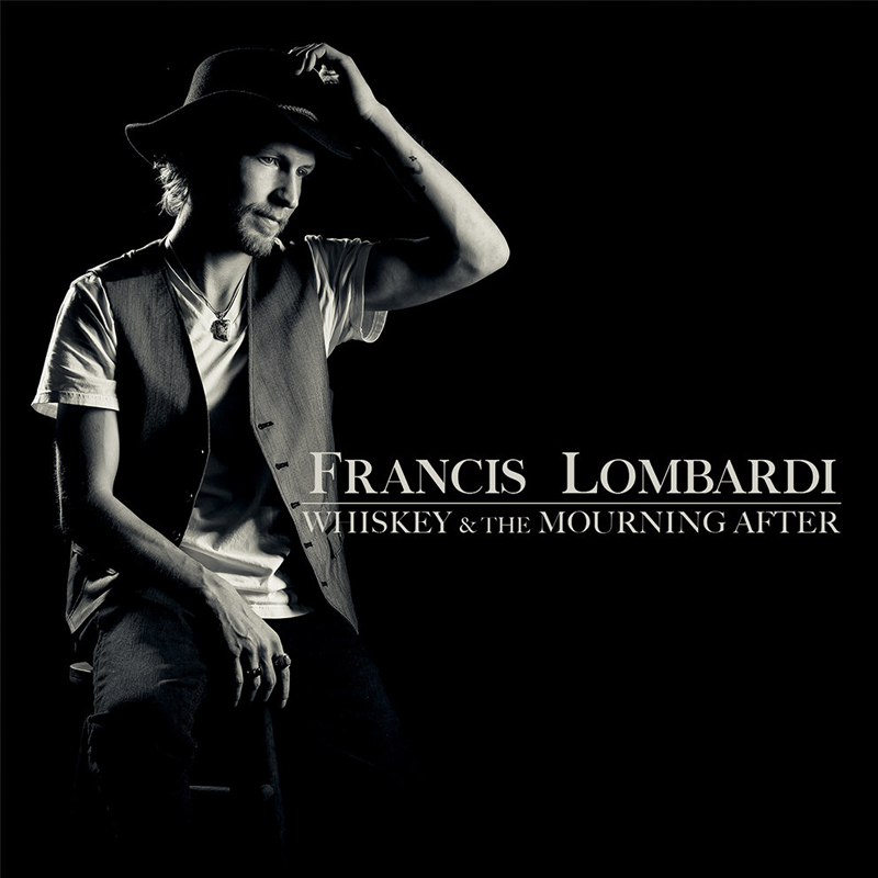 Francis Lombardi - Whiskey and the Mourning After