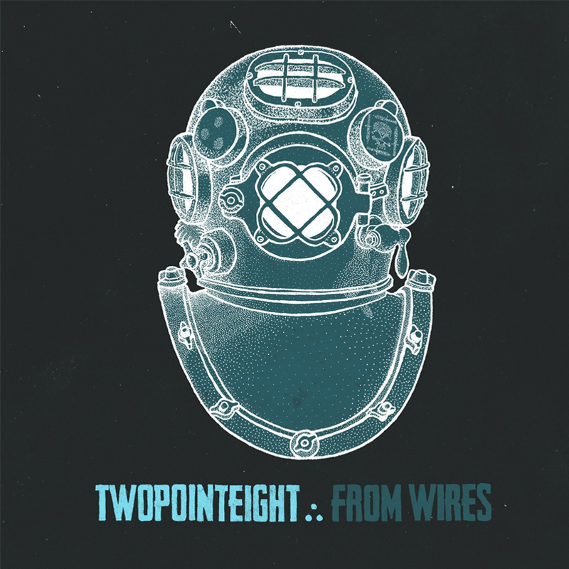 Two Point Eight - From Wires