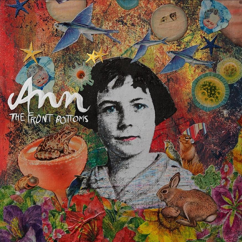 The Front Bottoms - Ann
