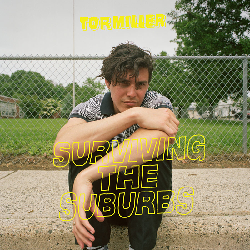 Tor Miller - Surviving The Suburbs