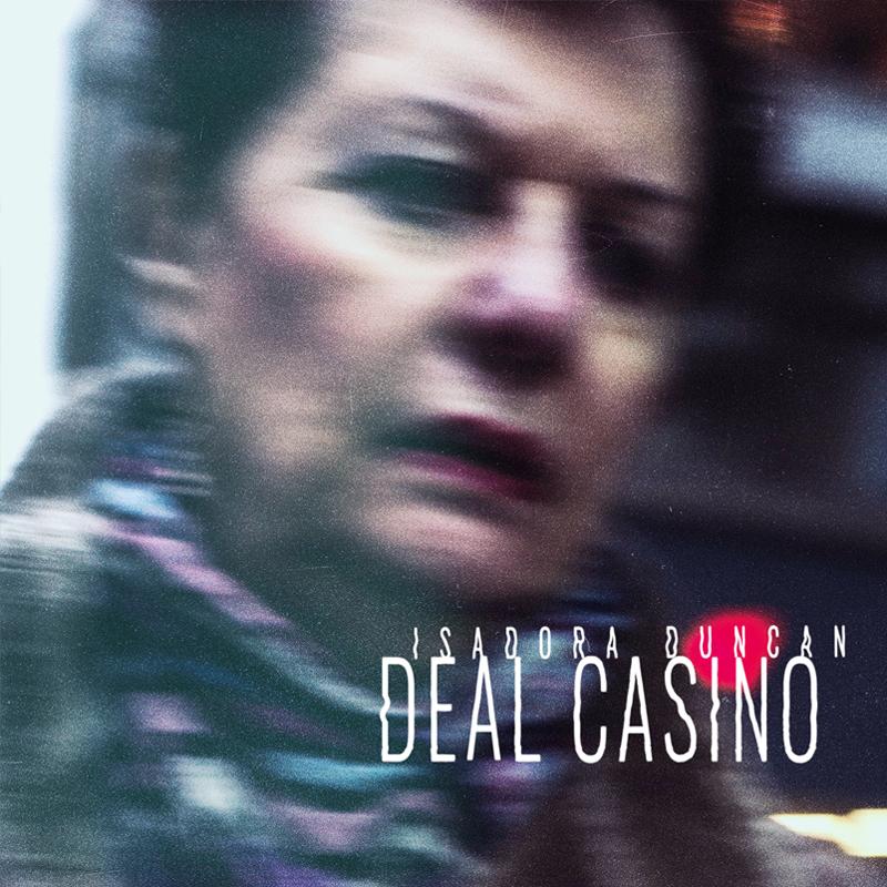 Deal Casino - Isadora Duncan