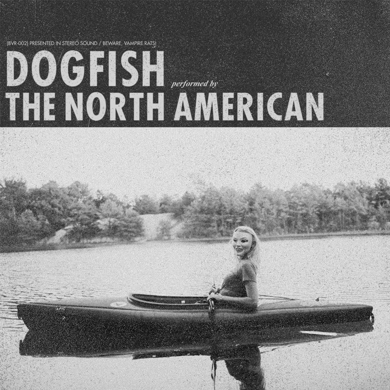 The North American - Dogfish