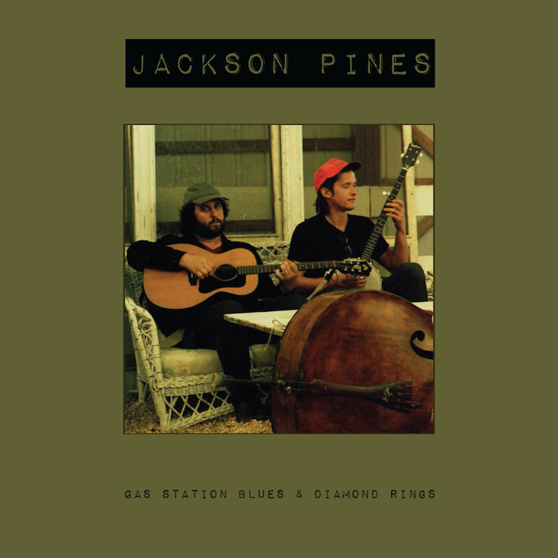 Jackson Pines - Gas Station Blues and Diamond Rings