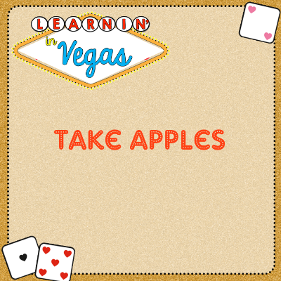 Learning in Vegas Take Apples.png