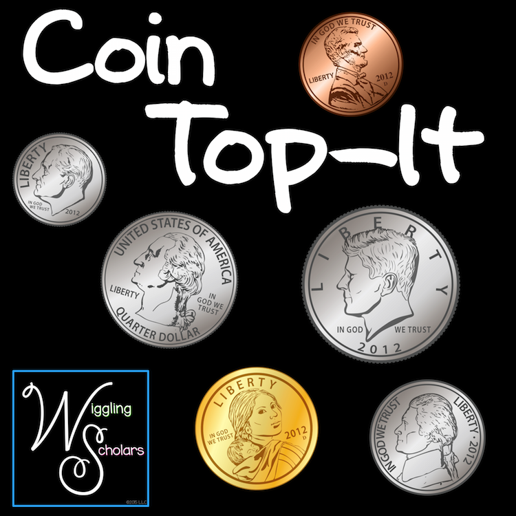 Coin Top It by Wiggling Scholars