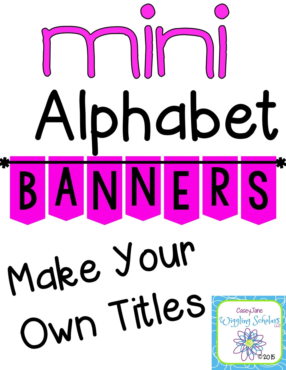 Mini Alphabet Banners by Wiggling Scholars
