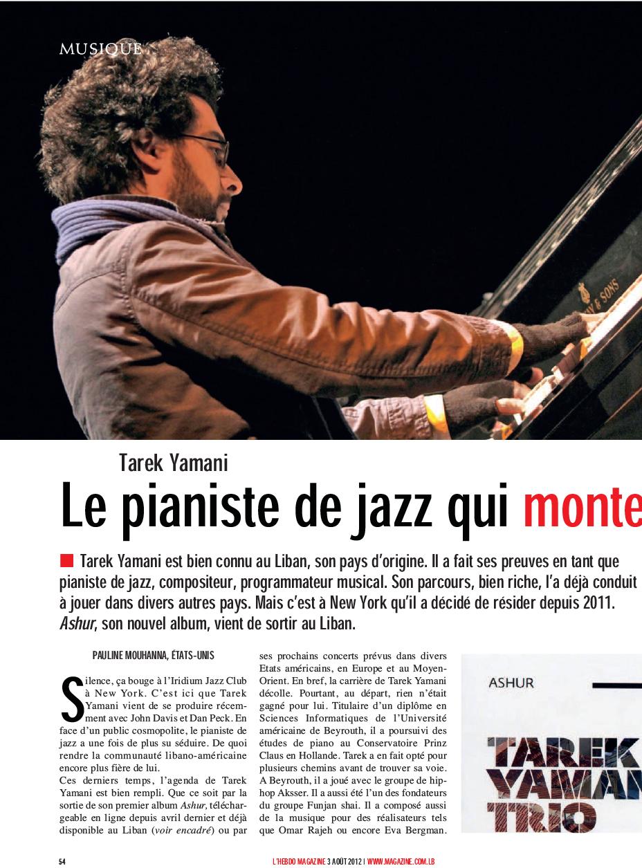 L'Hebdo Magazine / 03 Aug 2012 / Pauline Mouhanna & Nayla Rached - Le Pianiste De Jazz Qui Monte