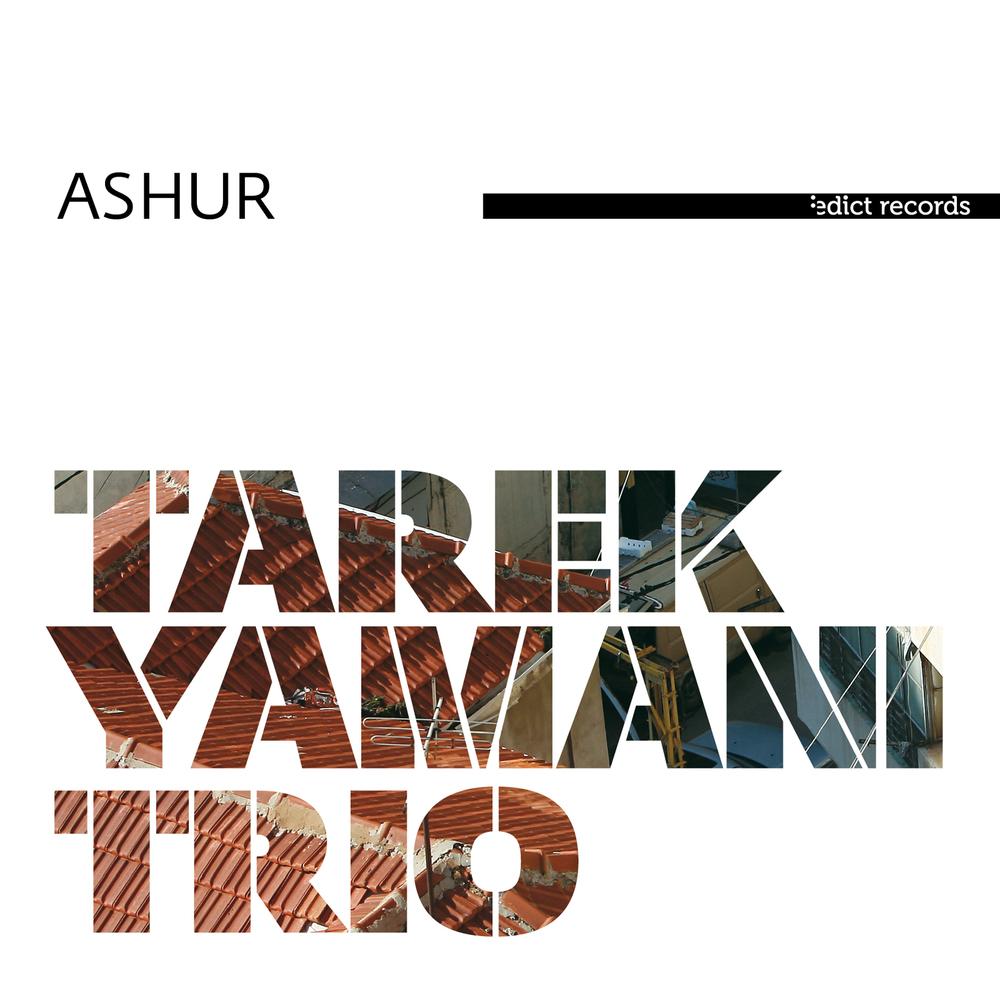 Tarek Yamani - Ashur- ALBUM COVER.jpg
