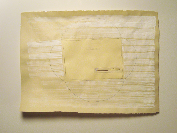 "Hold With Hope , 2009. Pencil, watercolor, gouache, cut-and-pasted paper on handmade paper. 22"" x 30"""