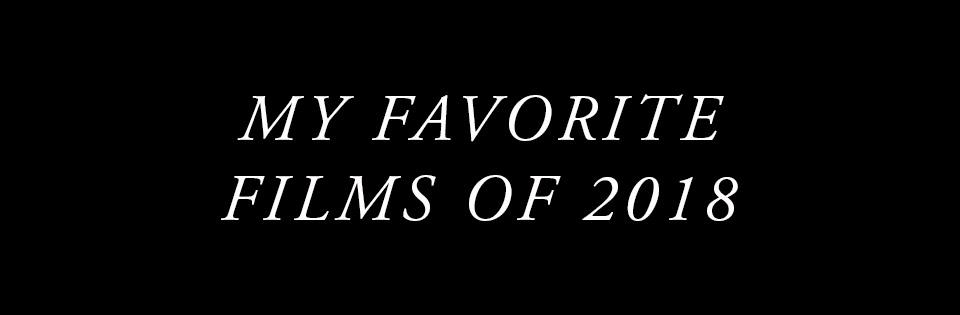 Favorite Films 2018.jpg
