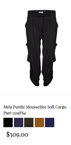 3. My all time fave pants from Mela Purdie - wear them buttoned as a cargo or undo the button and you have an evening pant- super clever and super chic