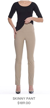 4. Skinny pull on pant from Sacha Drake - dress it up or team with a casual T for chic day dressing