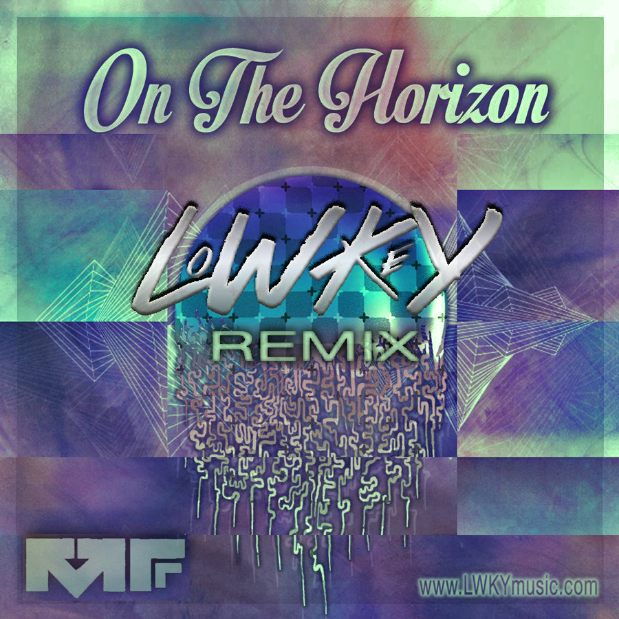 "Download ""On the Horizon [LWKY Remix]"" for free"