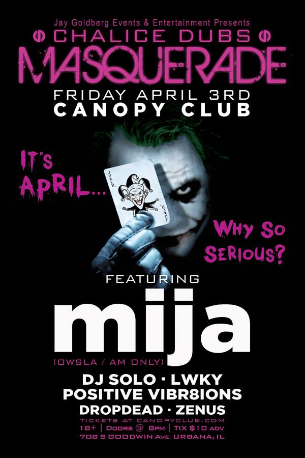 LWKY @ The Chalice Dubs Masquerade W/ Mija, Dj Solo, and