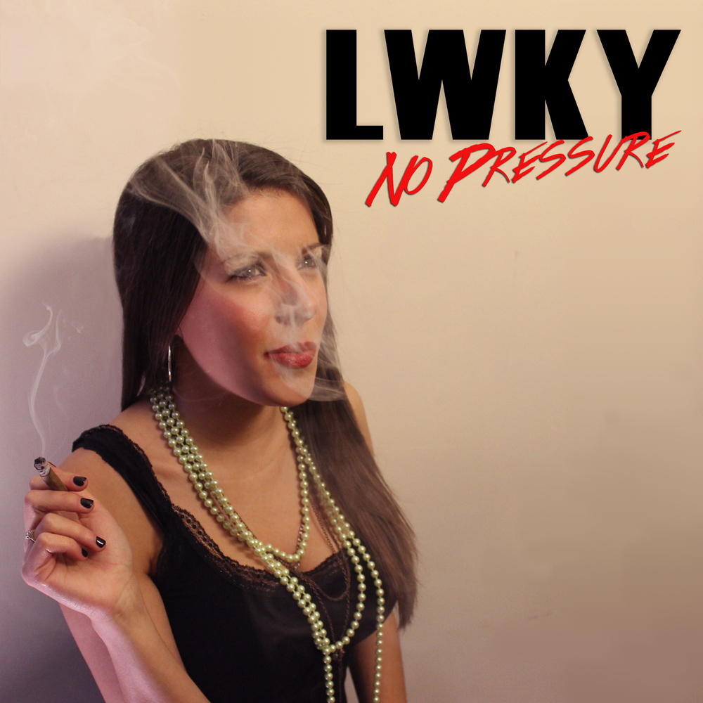 No-Pressure-Album-Art-LWKY.jpg