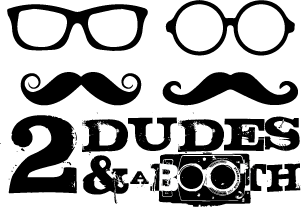 two dudes & a booth | san francisco photo booth rental