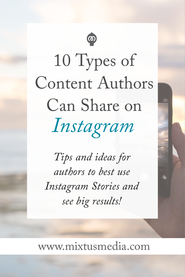 Instagram Stories Authors, Author Instagram Story ideas, How Authors can use Instagram Stories, Instagram Story Strategies