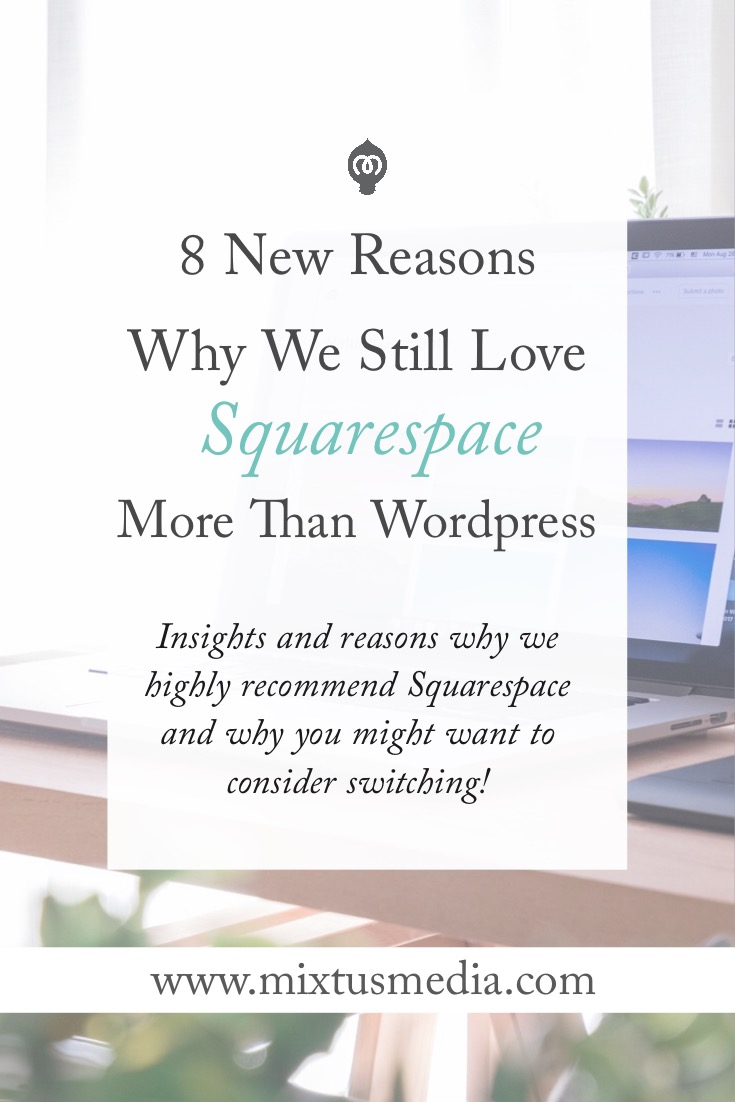 Why we favor Squarespace over Wordpress - and why you might want to switch!