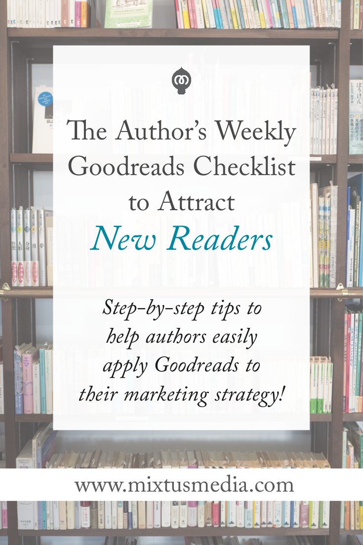 Step-by-step tips to help authors easily apply Goodreads to their marketing strategy!