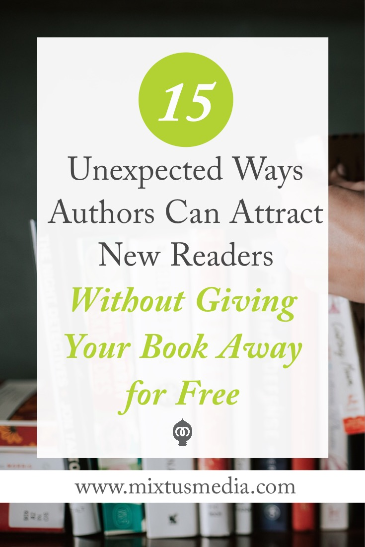 15 ideas and strategies that will help authors dramatically grow your audience without giving your entire book away for free! book marketing ideas, book marketing strategy, book marketing, book promotions, authors, author marketing strategies, free book promotion