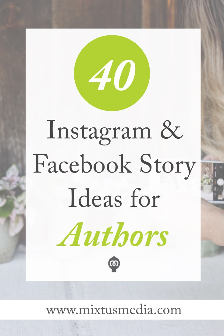 Instagram Stories ideas for authors, book marketing, social media, author marketing, author promotions