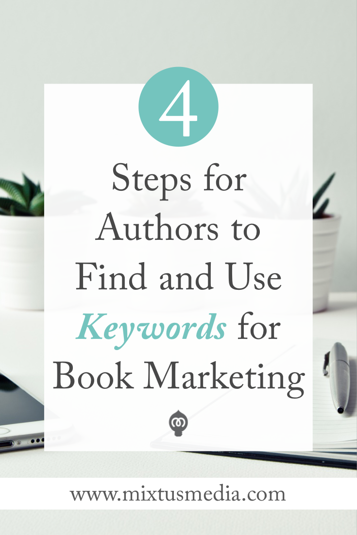 The steps authors need to find keywords that will make their book  more visible online. Book marketing, keyword strategy, keyword tips, author keywords, book marketing tips, book marketing strategy, social media tips, book publishing, authors