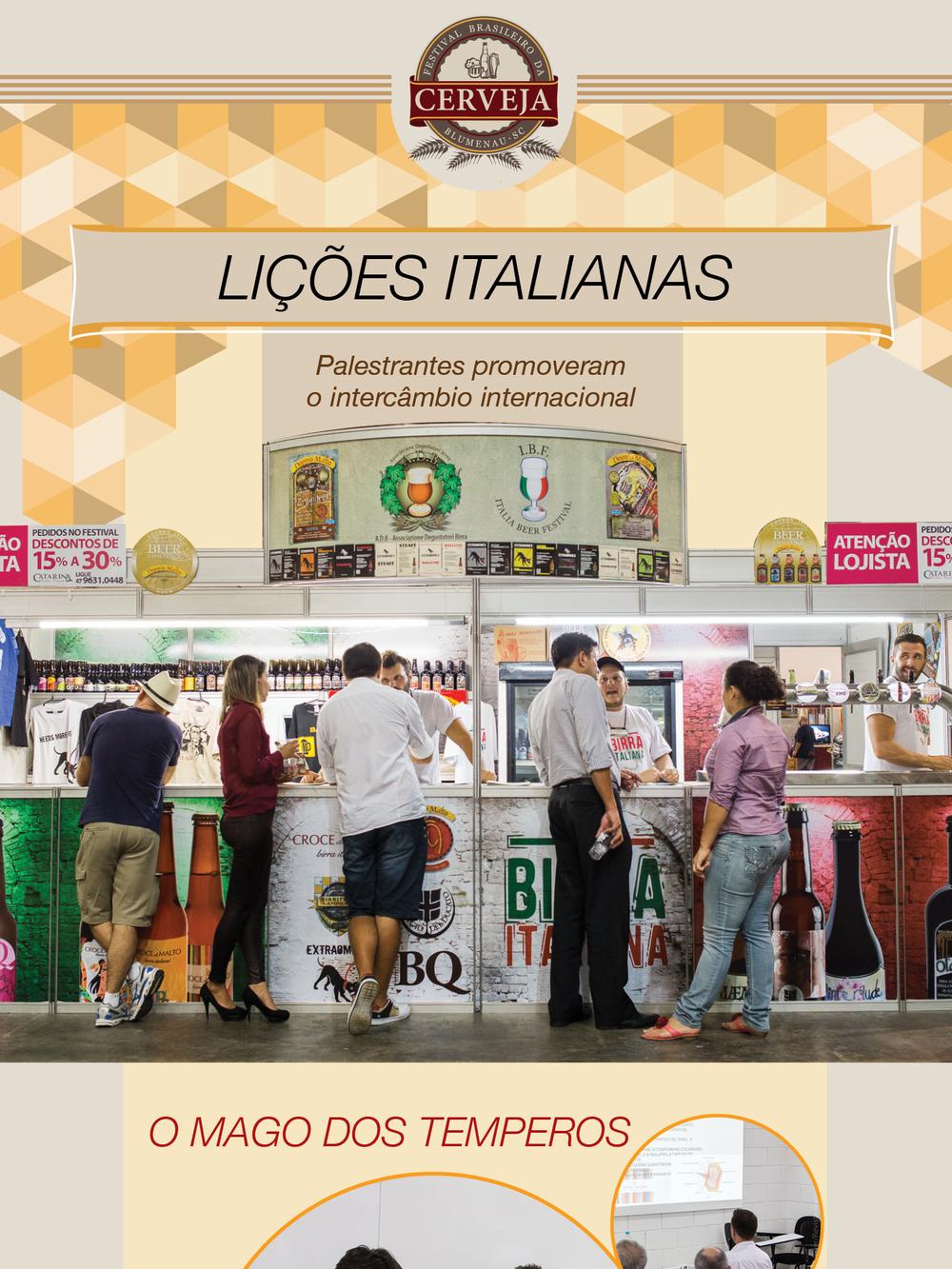 O Festival Brasileiro da Cerveja prosseguirá na tendência de internacionalização, como mostrado na edição 6 da Beer Art (e em versão em inglês da revista apresentada no Italia Beer Festival)