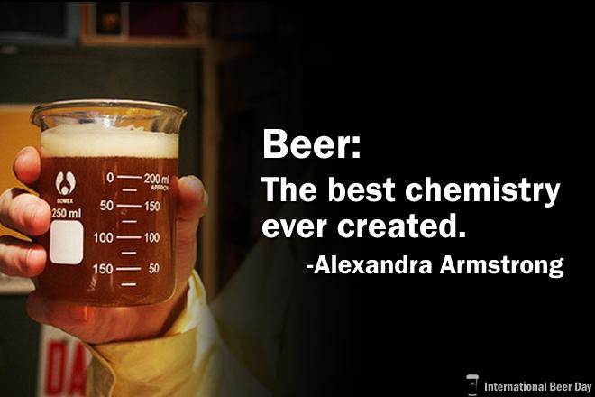 """""""Cerveja: a melhor química já criada""""(Foto: Divulgação International Beer Day)"""