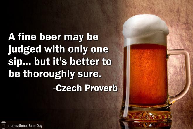 """""""Uma cerveja boa pode ser julgada apenas por um gole. Mas é melhor estar minuciosamente certo""""(Foto: Divulgação International Beer Day)"""