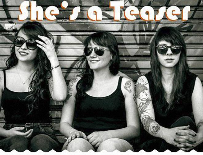 A banda de rock She's a Teaser é atração (Foto: Divulgação)