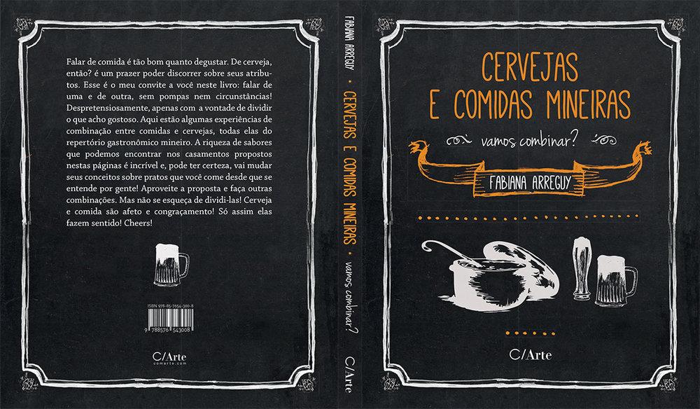 Livro conta as histórias das cervejarias artesanais mineiras e sugere combinações entre a culinária mineira e as cervejas locais (Foto: Divulgação)