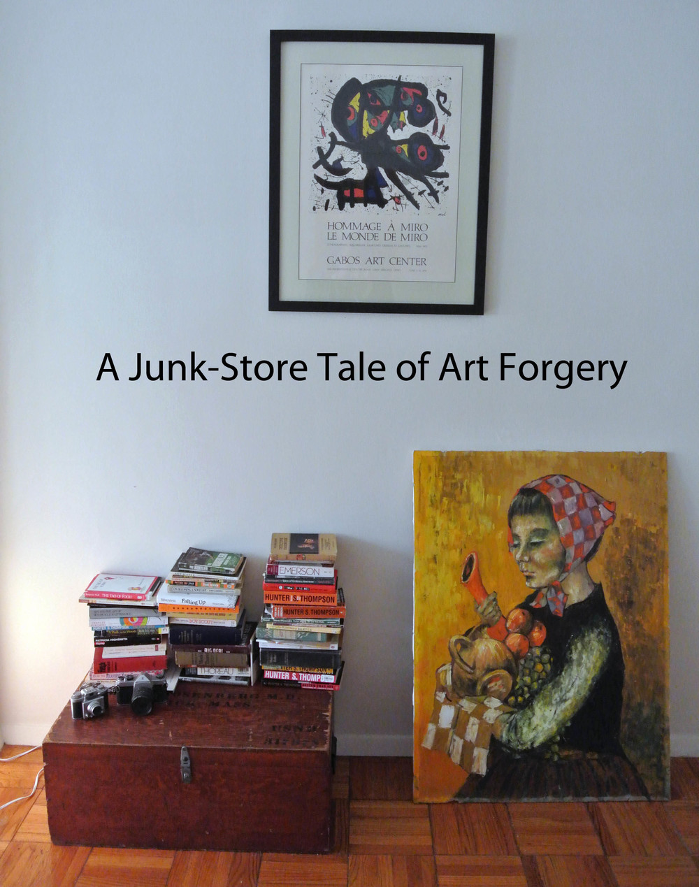 Blog: A $10 Miro and a forger on the run.
