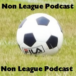 Previous Episodes - Non League Podcast
