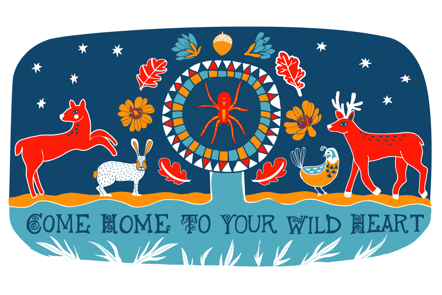 Come Home to your Wild Heart