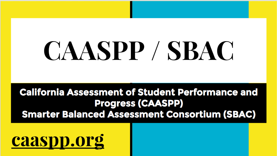 Information presented to all grade 11 students on the new CAASPP / SBAC test (replacement to STAR).  Click image to see slideshow.