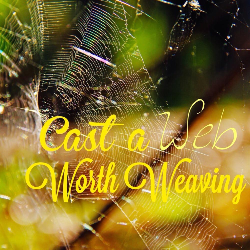 cast-a-web-worth-weaving.jpg