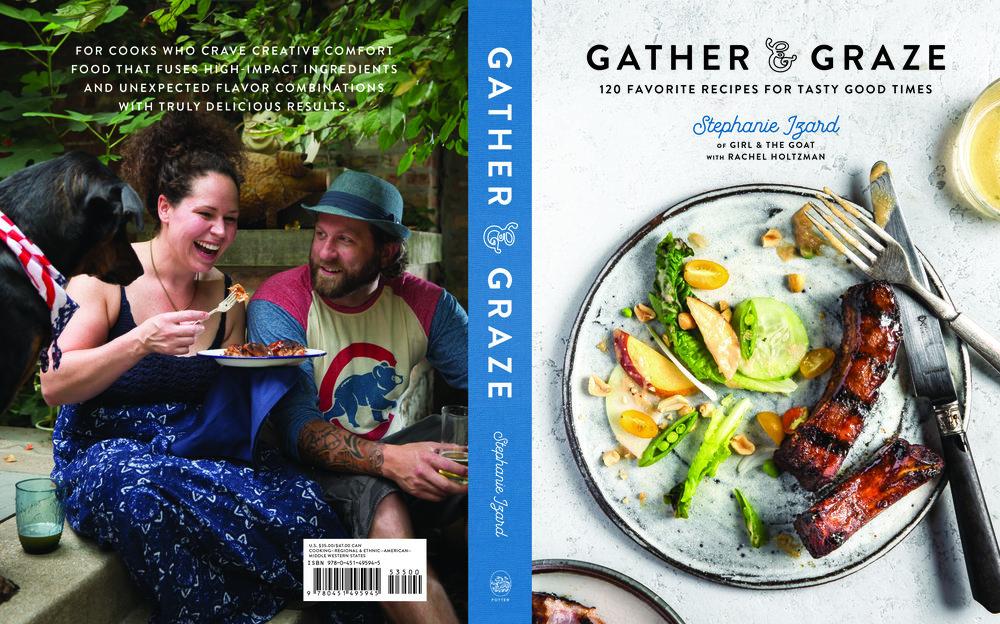"""Cover of Stephanie Izard's """"Gather & Graze"""" (Clarkson Potter, 2018)"""