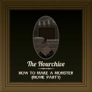 Ep #45 | How to Make a Monster (Movie Party)