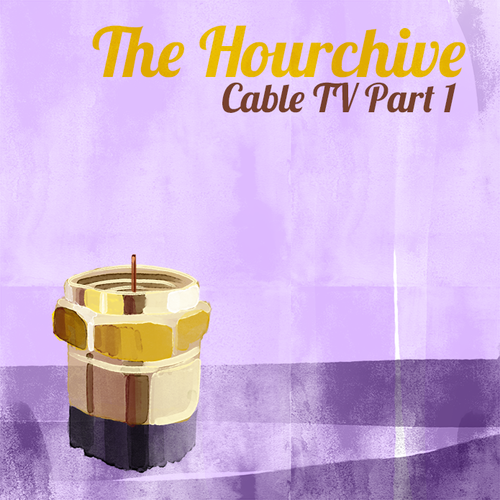 Ep #116 | Cable TV Pt 1