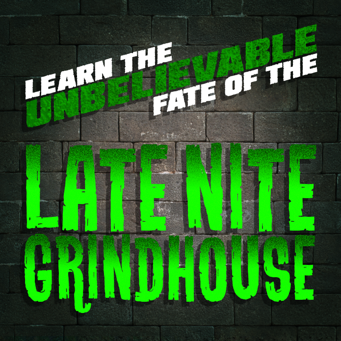 Ep #207 | Late Nite Grindhouse