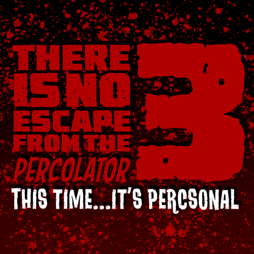 Ep #231 | There is No Escape from the Percolator 3